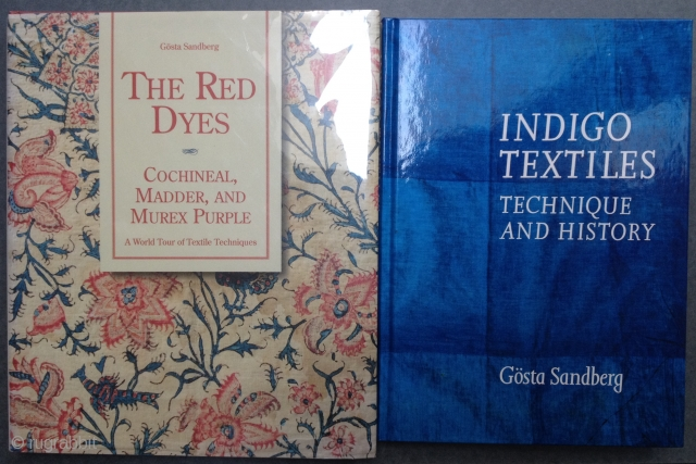 2 Books on Dyes by Gosta Sandberg: INDIGO TEXTILES (1989) and THE RED DYES (1994).  Both are Lark Press editions; hard cover, New condition.  Plus a lagniappe: Simon Garfield: MAUVE  ...